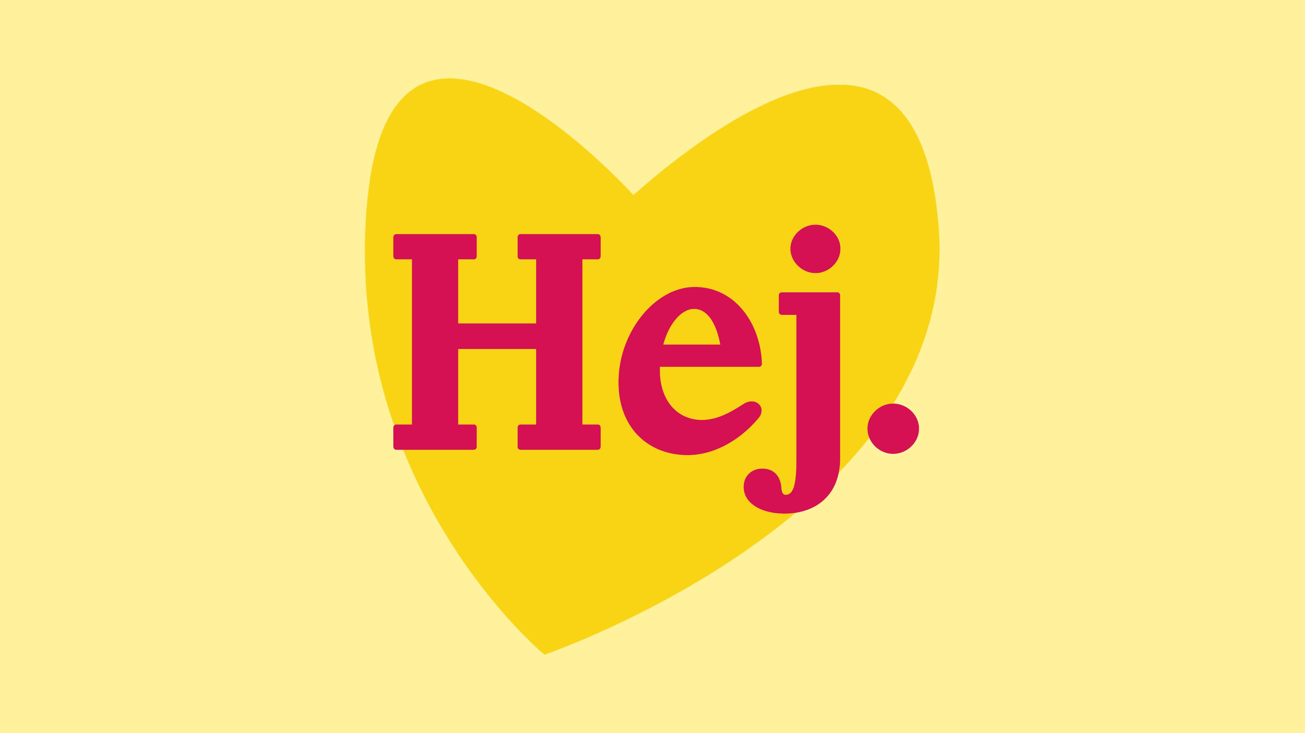 """ett hjärta som det står """"Hej"""" i."""